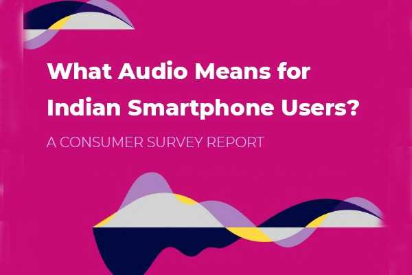 Indian consumers prefer audio over smartphone's camera traits