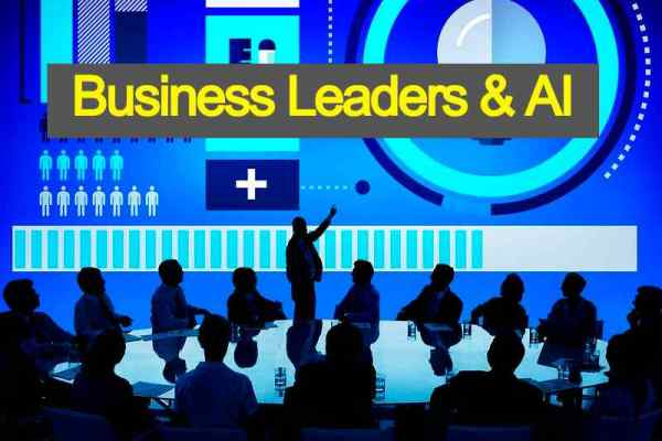 Business Leaders & AI