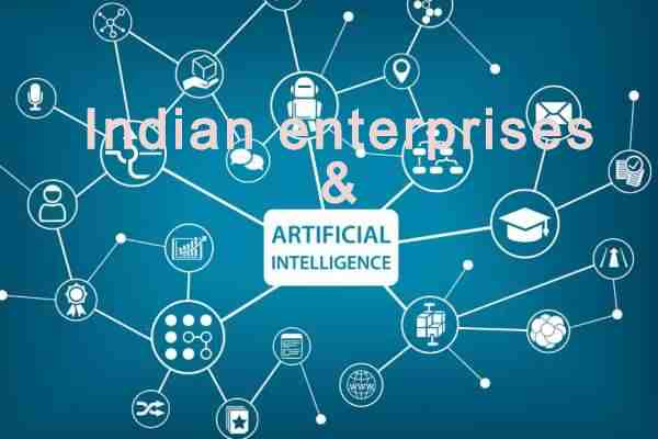 Indian enterprises & AI deployment