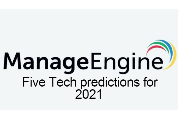 ManageEngine's five tech predictions for 2021