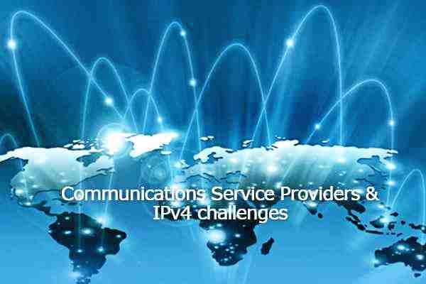 CSPs & IPv4 challenges
