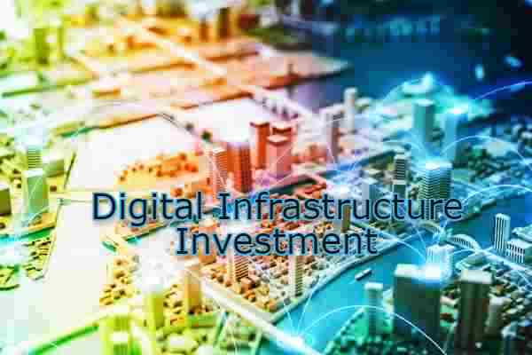 Digital-Infrastructure investment